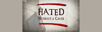 Hated Without a Cause